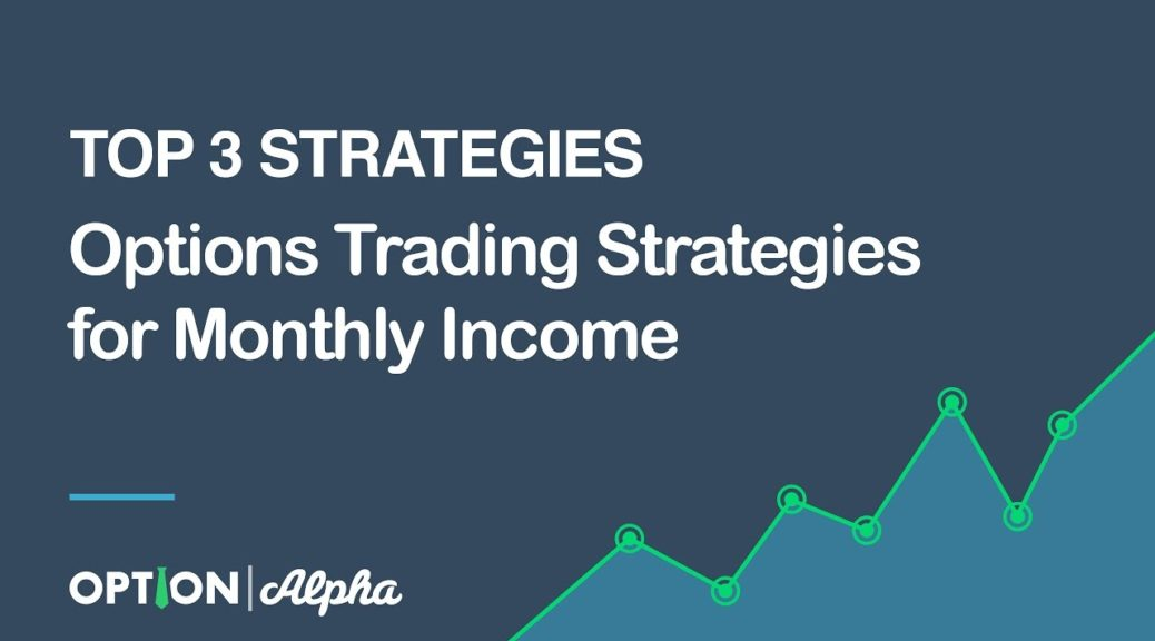 Trading options for a living strategies