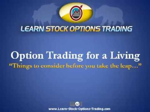 Trade options for a living